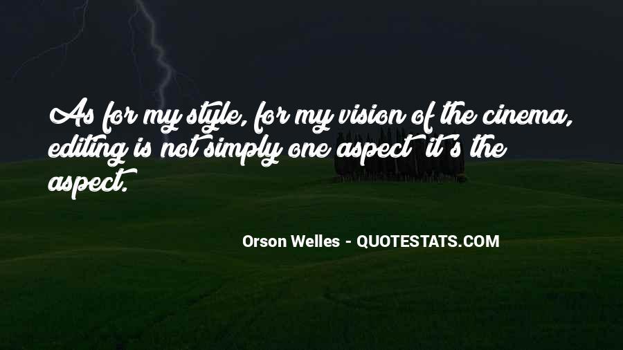 Welles's Quotes #467817