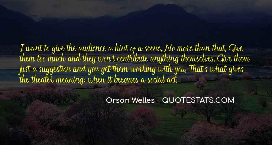 Welles's Quotes #492546