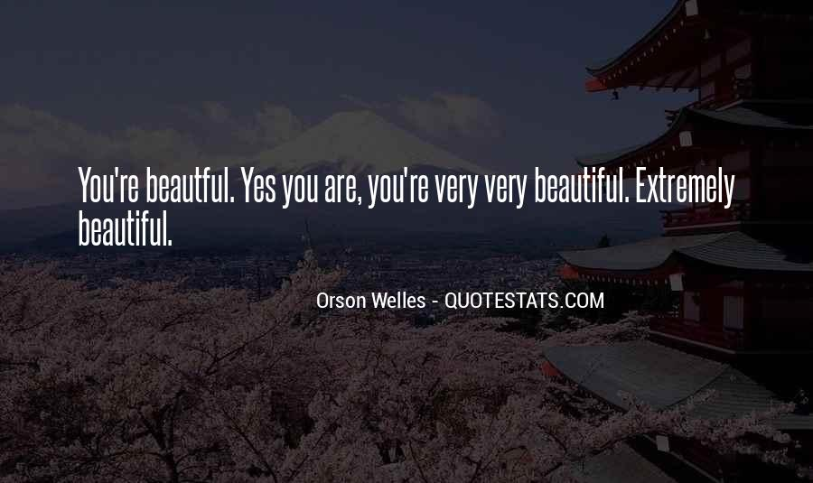 Welles's Quotes #553651