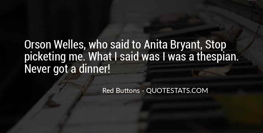 Welles's Quotes #564659