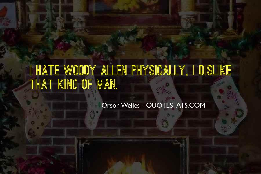 Welles's Quotes #578838