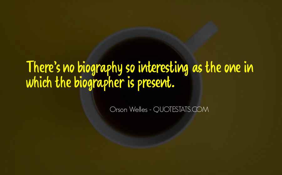 Welles's Quotes #593220