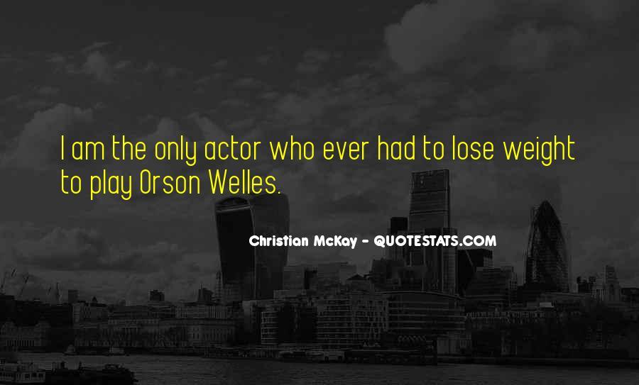 Welles's Quotes #608644