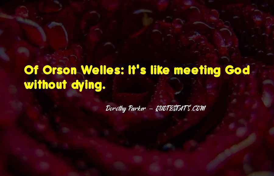 Welles's Quotes #629302
