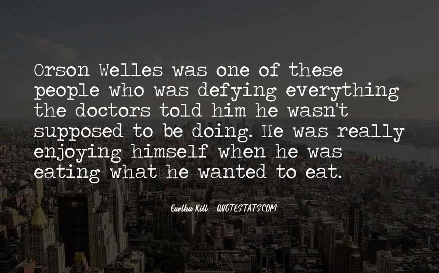 Welles's Quotes #638031
