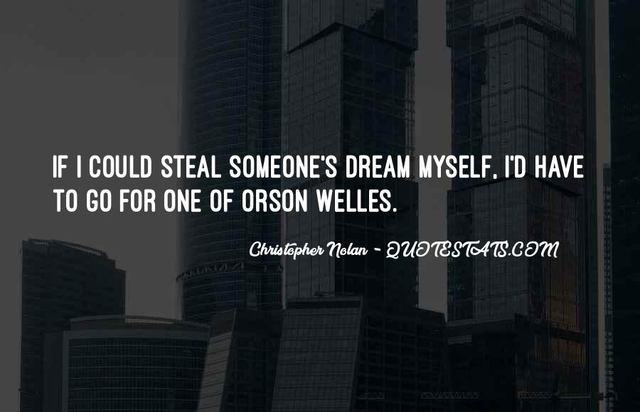 Welles's Quotes #687373