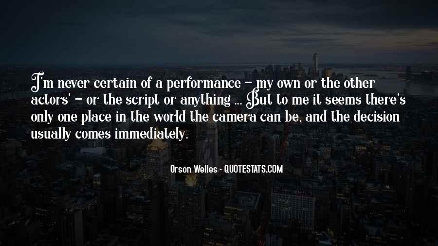 Welles's Quotes #707861