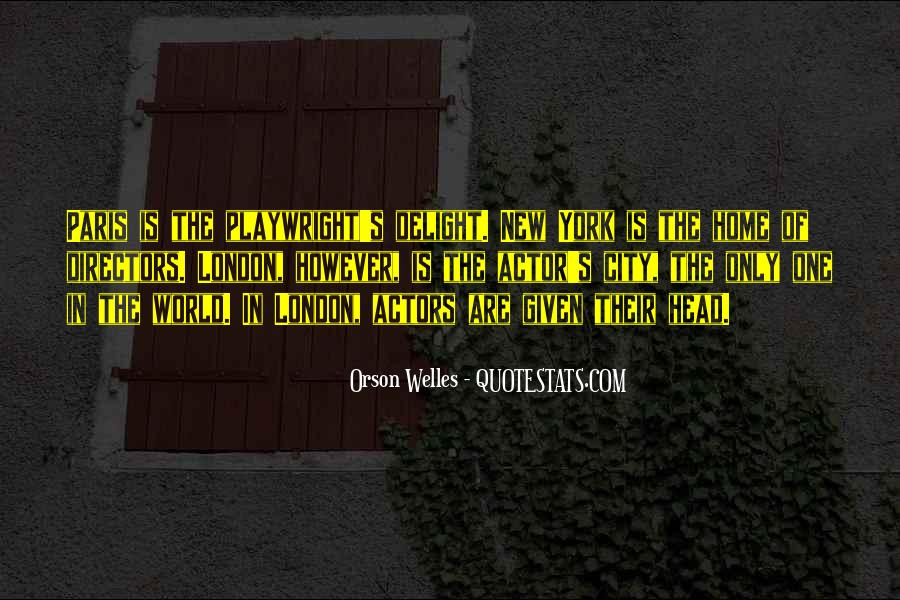 Welles's Quotes #77114