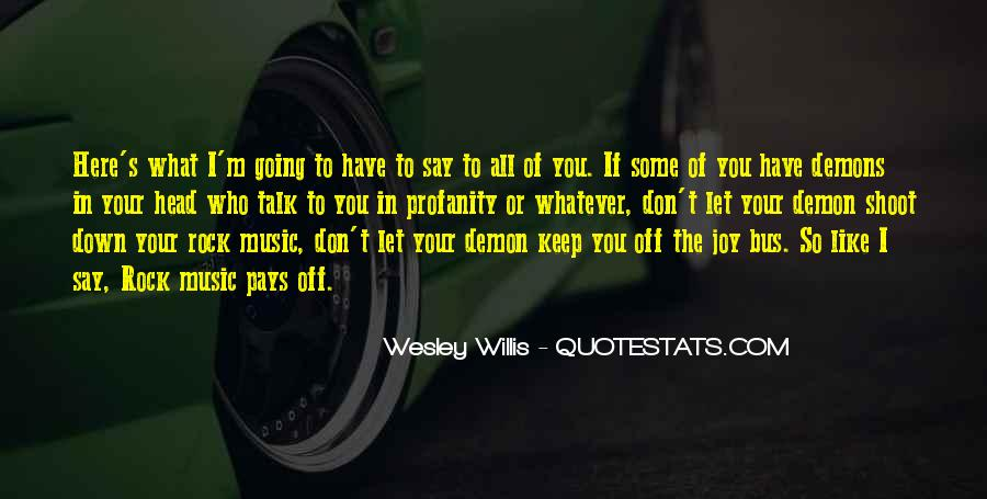 Wesley's Quotes #1266711