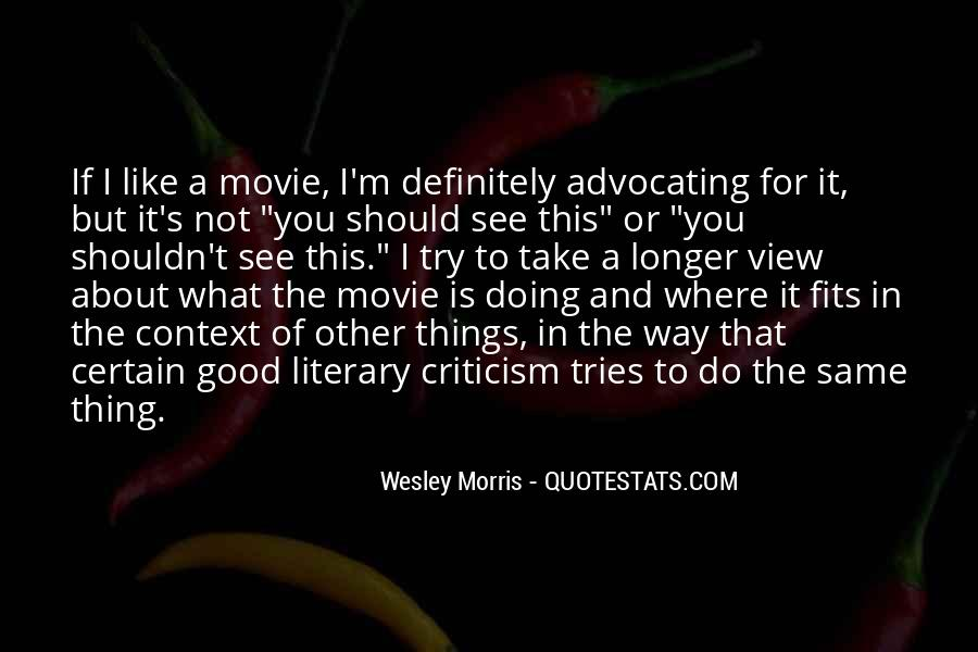 Wesley's Quotes #556880