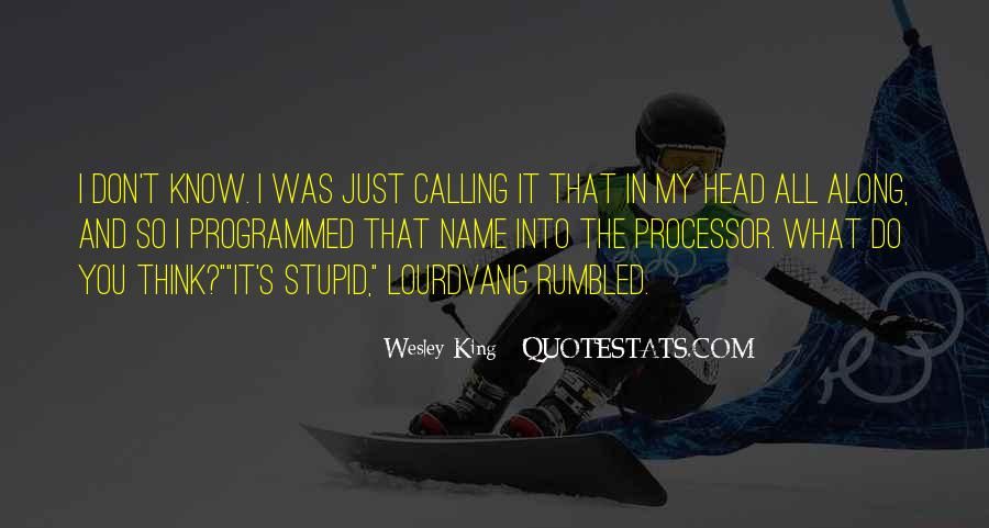 Wesley's Quotes #638283