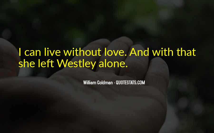 Westley's Quotes #1085622