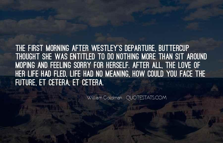 Westley's Quotes #45145