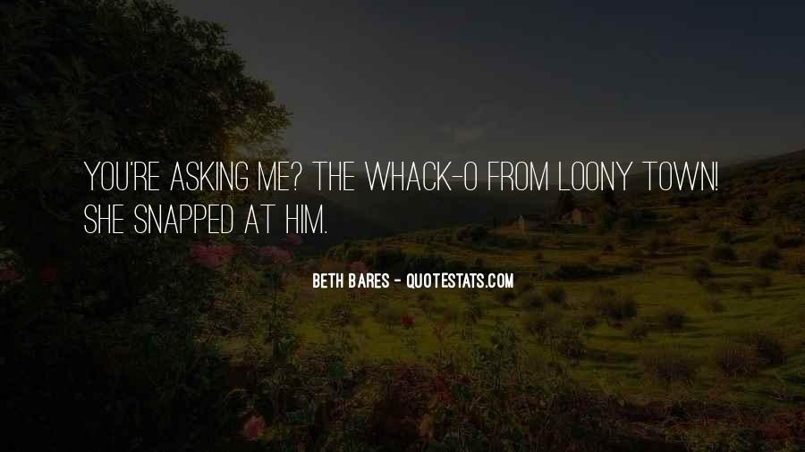 Whack Quotes #1329993