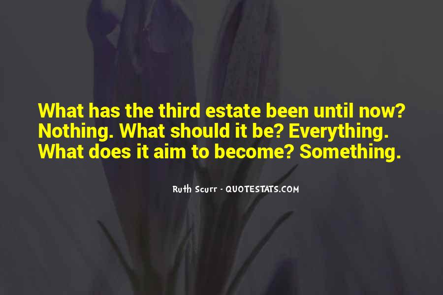 Quotes About The Third Estate #1208083