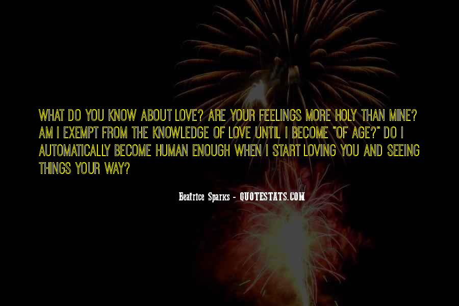 Quotes About Loving The Way You Are #1278563
