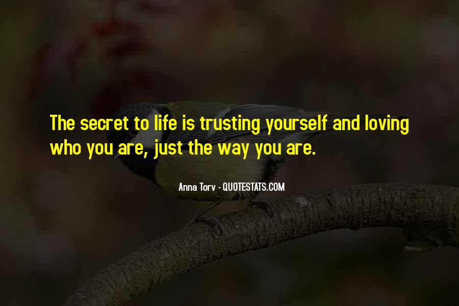 Quotes About Loving The Way You Are #1283991