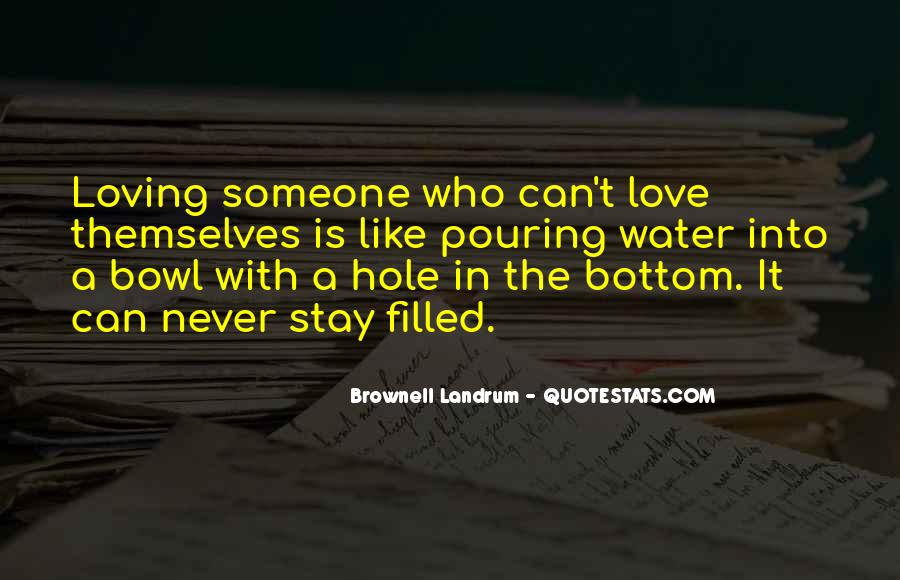 Quotes About Loving The Way You Are #2257
