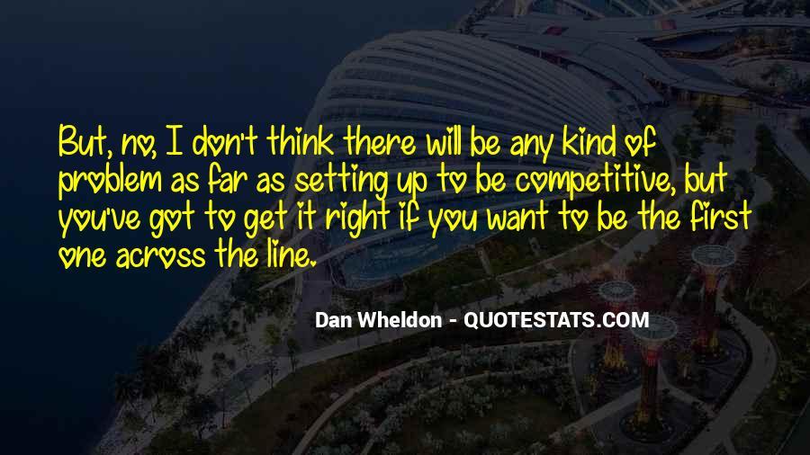 Wheldon Quotes #1060105