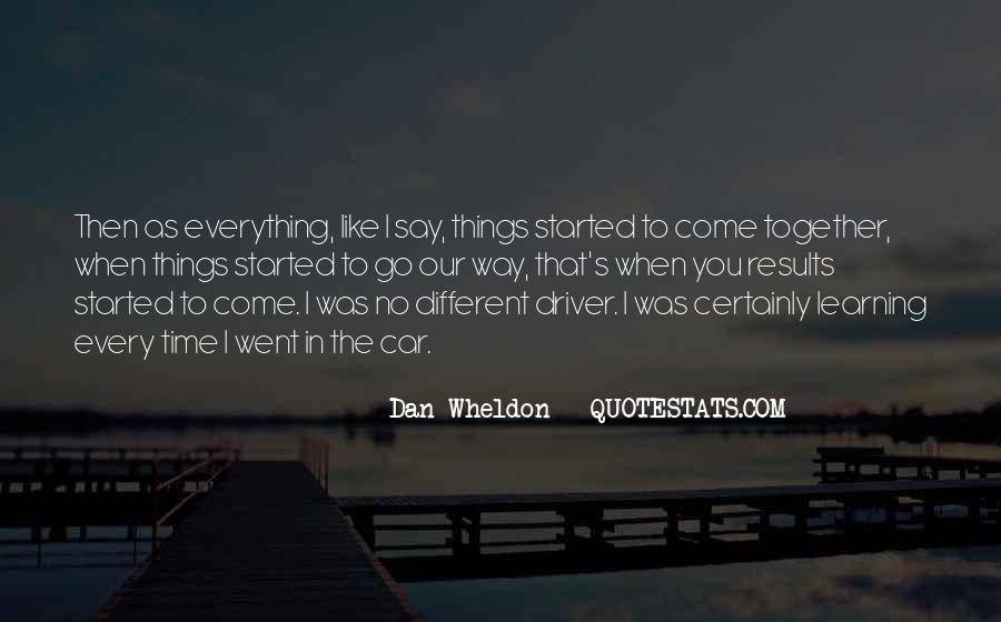 Wheldon Quotes #255000