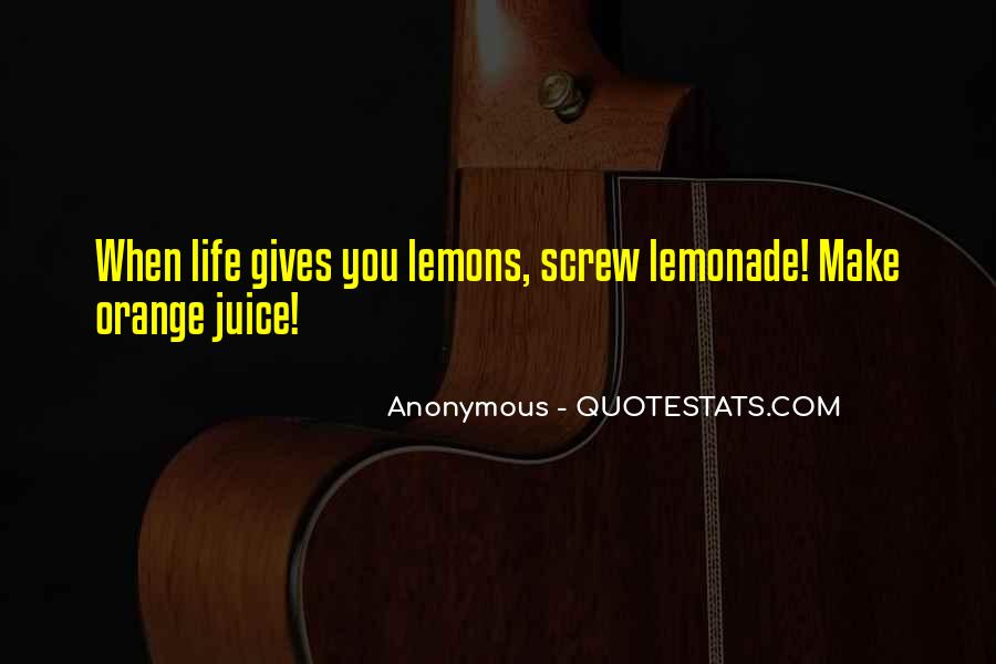 Quotes About Lemonade #197285