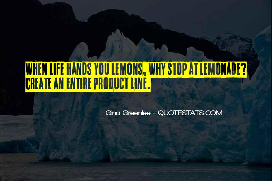 Quotes About Lemonade #490163