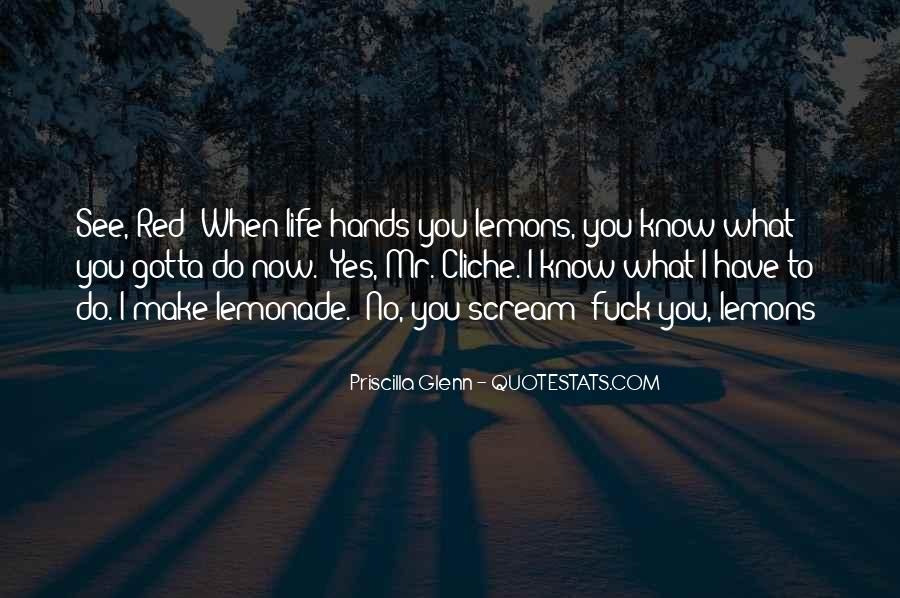 Quotes About Lemonade #569612