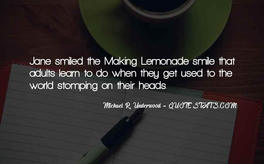 Quotes About Lemonade #60110