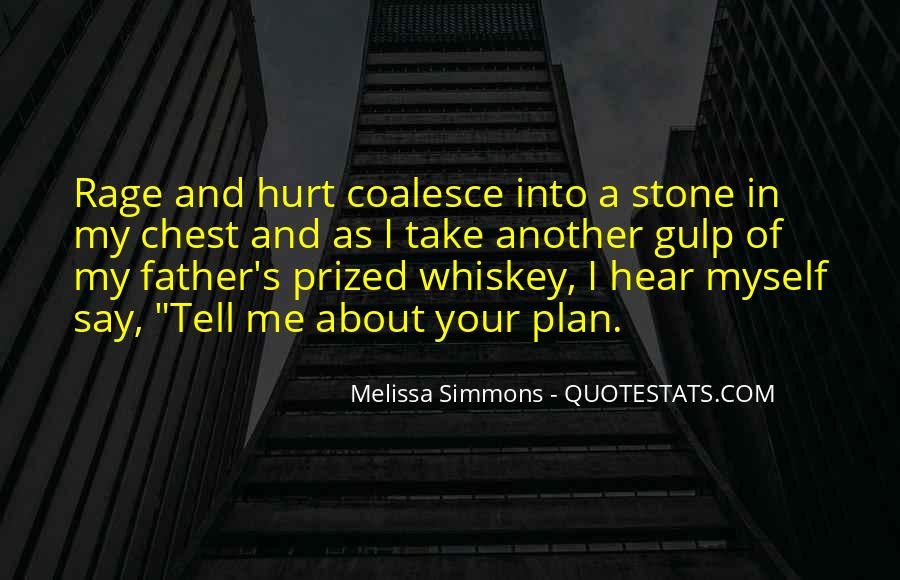 Whiskey's Quotes #1297875