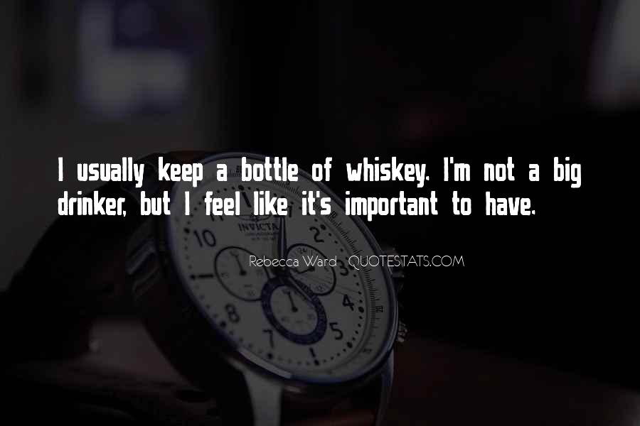 Whiskey's Quotes #1664306