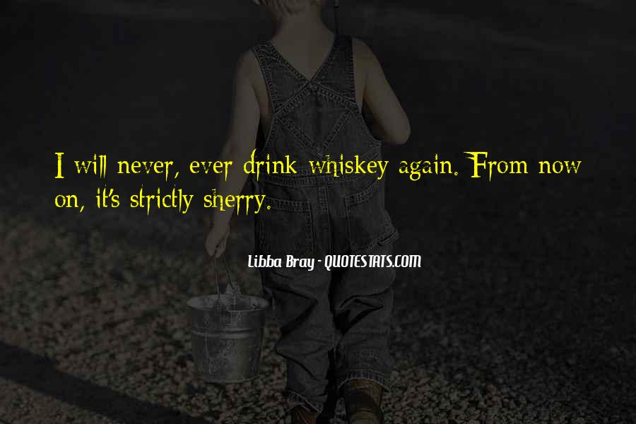 Whiskey's Quotes #1667601