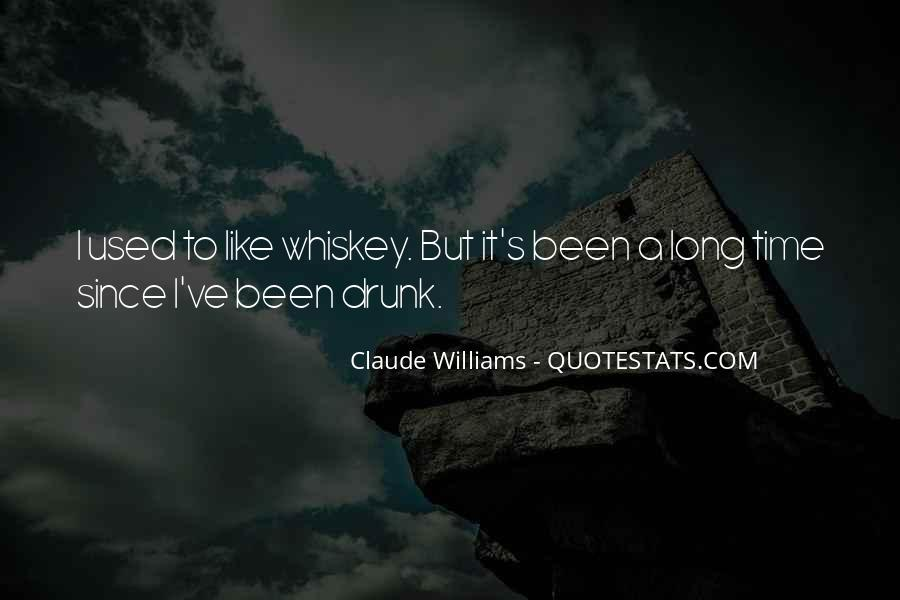 Whiskey's Quotes #1879026