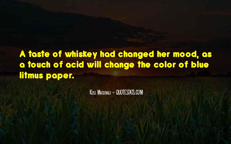 Whiskey's Quotes #18973