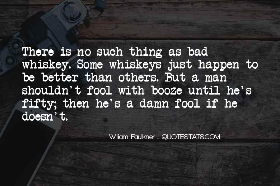Whiskey's Quotes #491752