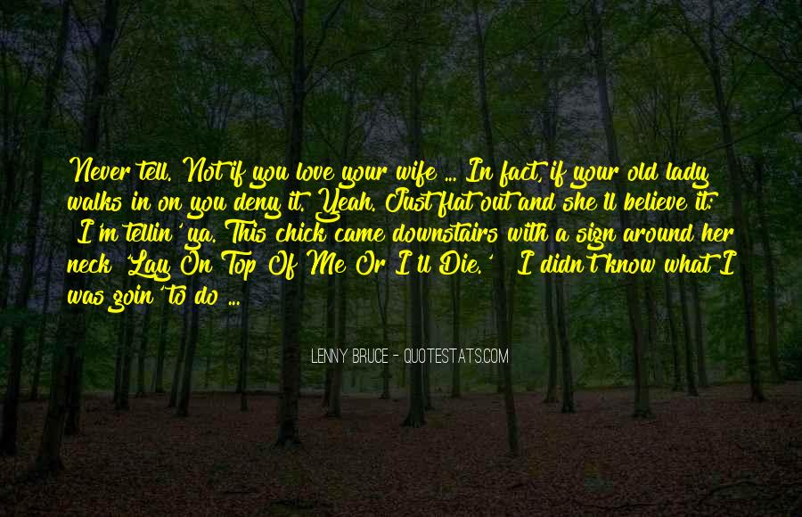 Wife'll Quotes #196169