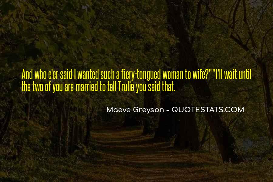 Wife'll Quotes #381687