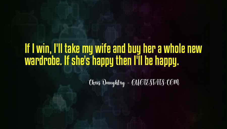 Wife'll Quotes #396347