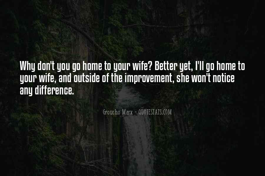 Wife'll Quotes #542402