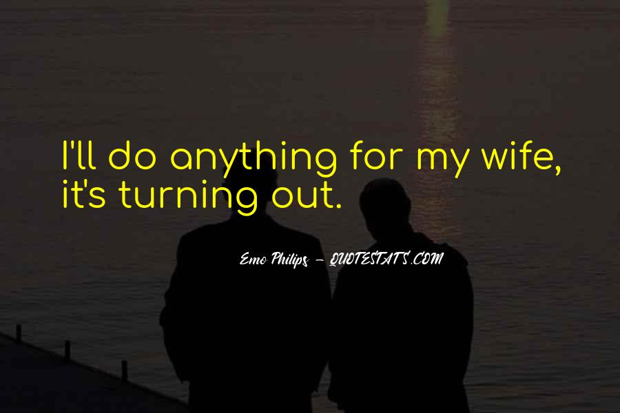 Wife'll Quotes #698003