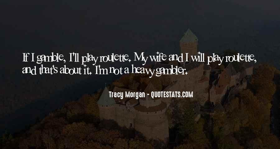Wife'll Quotes #73840