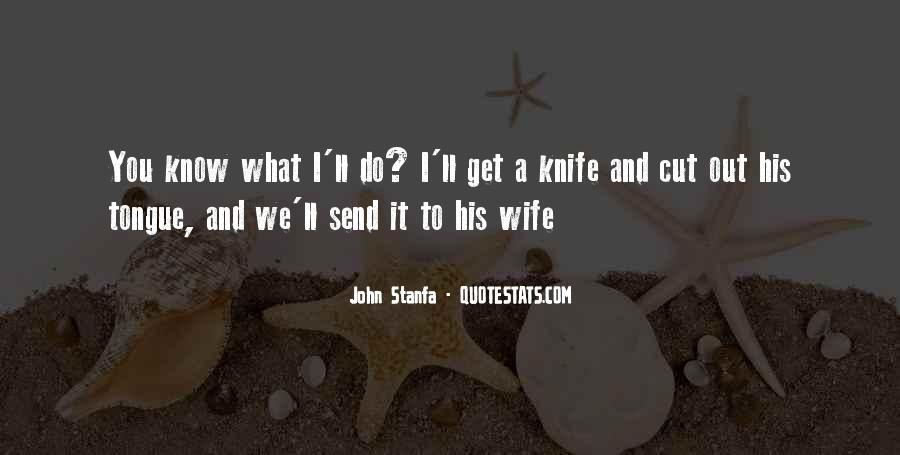 Wife'll Quotes #820106