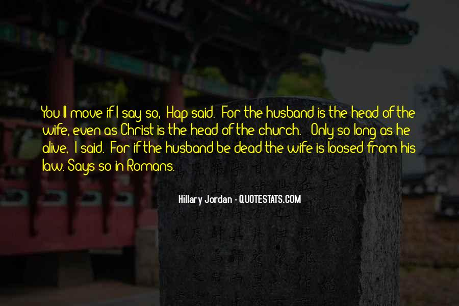 Wife'll Quotes #826137