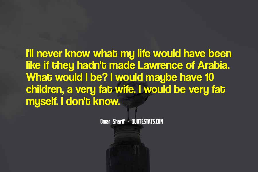 Wife'll Quotes #847475