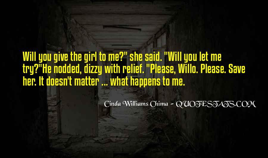 Willo Quotes #236373