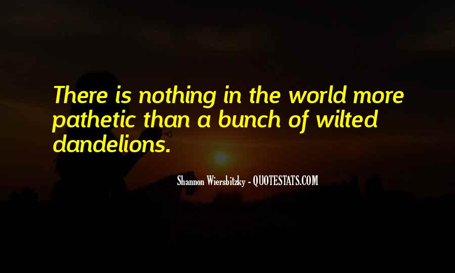 top wilted quotes famous quotes sayings about wilted