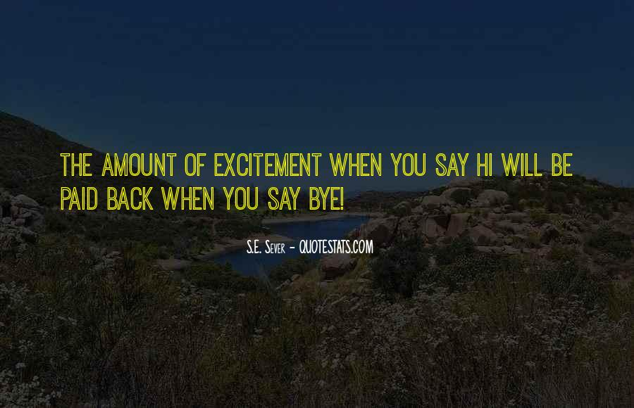 Quotes About Say Hi #1289946