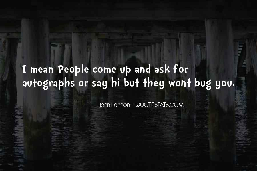 Quotes About Say Hi #1325887