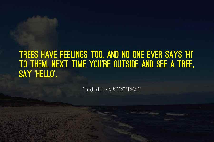 Quotes About Say Hi #1769230