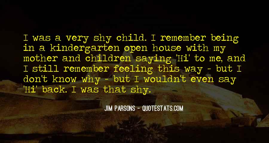 Quotes About Say Hi #935430