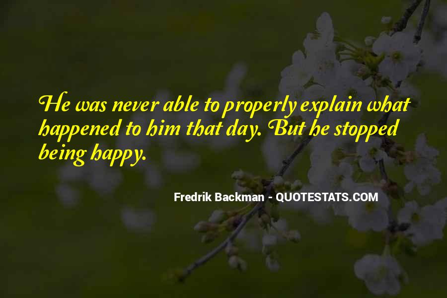 Quotes About Not Being Able To Be Happy #1109061
